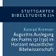 K. Kremser: Augustins Auslegung des Psalms 131 (Stuttgarter Bibelstudien 234)