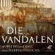 R. Steinacher: Die Vandalen. Aufstieg und Fall eines Barbarenreiches