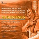 CD: Augustinus. Oratorium für Sopran, Tenor, Bariton, Chor und Orchester. Libretto: Enjott Schneider