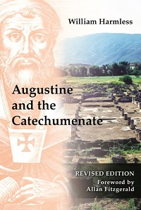 W. Harmless: Augustine and the Catechumenate
