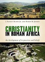 Burns & Jensen Christianity in Roman Africa