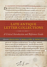 Sogno/Storin/Watts (Ed.): Late Antique Letter Collections