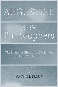 C.L. Troup: Augustine for the Philosophers