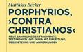 Becker Porphyrios Contra Christianos de Gruyter